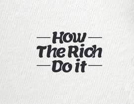 #67 for How The Rich Do It af RsdTanvir