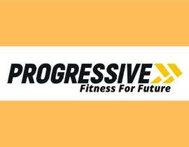 #224 for Slogan for PROGRESSIVE FITNESS by khairulshukor
