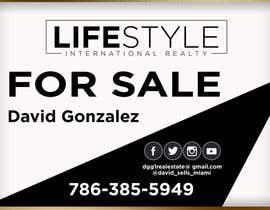 #49 untuk David Gonzalez - For Sale Sign oleh AbodySamy