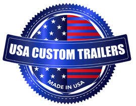 #30 for USA Custom Trailers by georgeecstazy