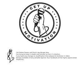 #33 for Looking for a logo for a radio show. The radio show is Getup Motivation by sabina1975