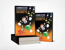 neharasheed876 tarafından Commission Management Secrets - Business Book Cover and Rear için no 28