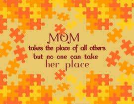 #18 cho Mom takes the place of all others bởi exbitgraphics