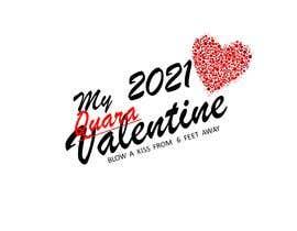 #53 untuk Make Better Design for Mug Valentine Quarantine oleh Rachit012