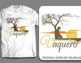 nº 17 pour Design a T-Shirt for Vaquero clothing par milanlazic