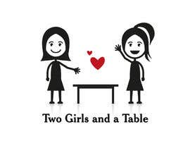 #33 untuk Design a Logo for Two Girls and a Table oleh mwa260387