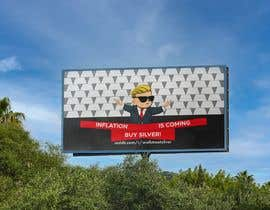 #417 cho Design a billboard for /r/WallStreetSilver bởi debsomadder