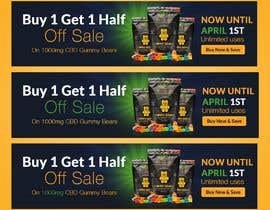 #155 for Banner for Buy 1 Get 1 Half Off  Sale on CBD Gummies by naymulhasan670