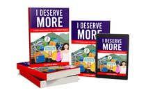"Bài tham dự #48 về Graphic Design cho cuộc thi Ebook Cover to ""I Deserve More"""