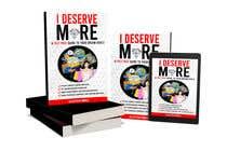 "Bài tham dự #63 về Graphic Design cho cuộc thi Ebook Cover to ""I Deserve More"""