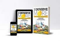 "Bài tham dự #68 về Graphic Design cho cuộc thi Ebook Cover to ""I Deserve More"""