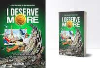 "Bài tham dự #72 về Graphic Design cho cuộc thi Ebook Cover to ""I Deserve More"""