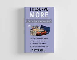 "#99 cho Ebook Cover to ""I Deserve More"" bởi dolicorraya78"