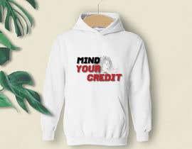 #87 untuk Need t-shirt design for Mind Your Credit oleh aktershahida