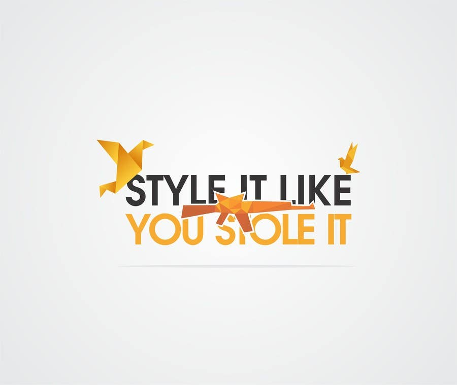 Contest Entry #12 for Design a Logo for my badass lifestyle blog StyleItLikeYouStoleIt.com
