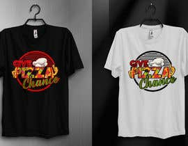 #114 for Artistic T-Shirt Design, Give Pizza Chance af kamrunfreelance8