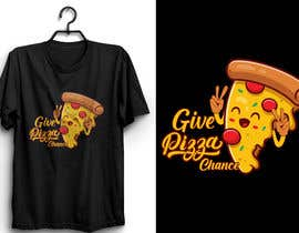 #96 for Artistic T-Shirt Design, Give Pizza Chance af Saba0023