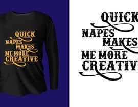#40 untuk Design theme base t-shirts (lazy) oleh muntaha03