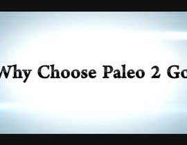 #14 for Create a Video for Paleo 2 Go Business -- 2 by creativecoolmz