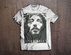 nº 13 pour Design a T-Shirt for Jesus Rules par GeraldRebito