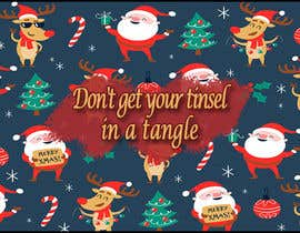 Nro 9 kilpailuun Don't get your tinsel in a tangle käyttäjältä sakibshahriyar98