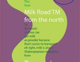 #167 untuk Milk Road to Tasmania Design Contest 1 Page Poster $80 oleh irshadjaidchek