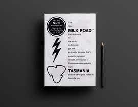 #31 untuk Milk Road to Tasmania Design Contest 1 Page Poster $80 oleh TheCloudDigital