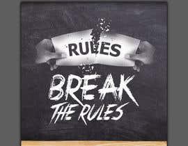 #45 для Cover Art Needed For ' Break the Rules' от kamrul62