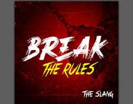 #46 для Cover Art Needed For ' Break the Rules' от kamrul62