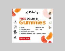 #54 untuk Free D8 Gummy Banner Ad oleh becretive