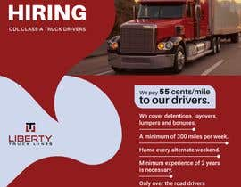 #52 for Poster for Hiring CDL class-A Truck drivers for Liberty truck lines af liponrahman