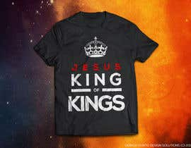 #9 untuk Design a T-Shirt for Jesus King of Kings oleh GeraldRebito