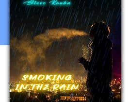 #111 pentru Smoking In the Rain  ~  Seeking Album Art to accompany the release of my original recording. de către designerriyad255