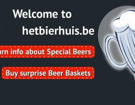 vigneshhc tarafından Design a Banner for wordpress site www.hetbierhuis.be için no 5