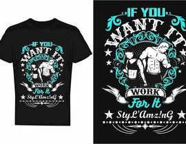 bdmah tarafından I need a T-shirt design(Work) için no 292