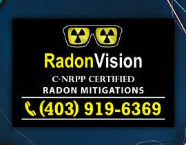 #33 pentru Advertising sign design for radon mitigation company de către dreamcatcherSL