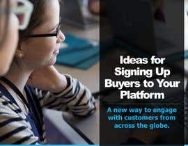 #17 for Write a Document With Ideas for Signing Up Buyers by udemepaul