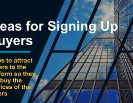 #21 for Write a Document With Ideas for Signing Up Buyers by udemepaul