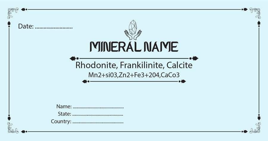 Bài tham dự cuộc thi #                                        106                                      cho                                         I need a simple template for a mineral label which is like a business card like card for identifying minerals like a name-tag