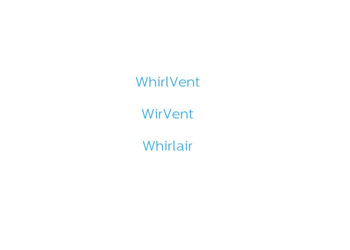 Contest Entry #                                        77                                      for                                         Invent a new BRAND (NAME) for the VENTILATION company