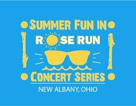 #178 untuk Summer Fun Rose Run Concert Series Logo for Tee shirts oleh aarpit382