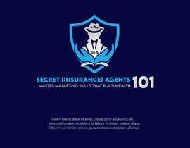 "#81 for New Logo for, ""Secret (Insurance) Agents 101: Master Marketing Skills That Build Wealth"" by serviceskba"