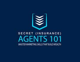 """#86 for New Logo for, """"Secret (Insurance) Agents 101: Master Marketing Skills That Build Wealth"""" by Prithiraj30"""