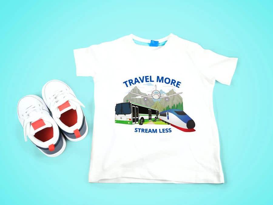 Penyertaan Peraduan #                                        12                                      untuk                                         Travel More Stream Less tshirt