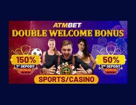 nº 28 pour Double Welcome Bonus Banner par savitamane212