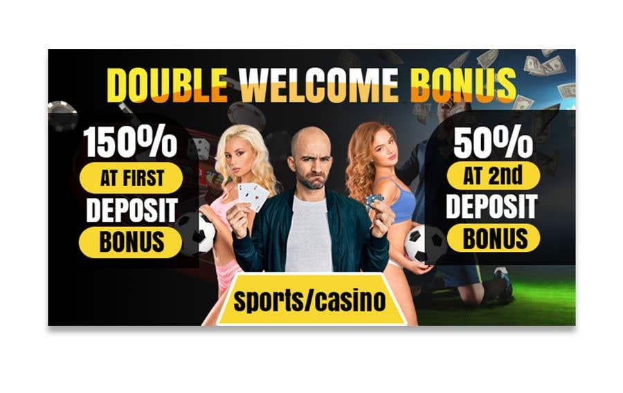 Proposition n°                                        34                                      du concours                                         Double Welcome Bonus Banner