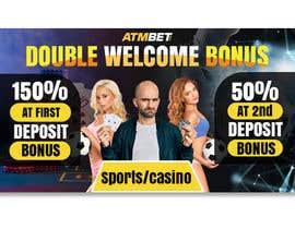 nº 35 pour Double Welcome Bonus Banner par riponsumo