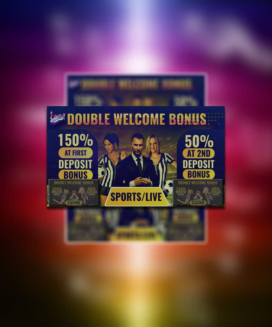 Proposition n°                                        11                                      du concours                                         Double Welcome Bonus Banner