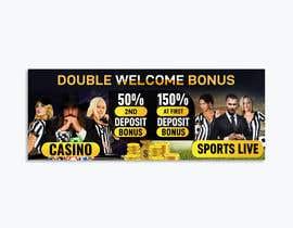 nº 4 pour Double Welcome Bonus Banner par Prantichow48