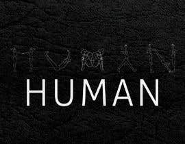 Nro 25 kilpailuun We need a vector illustration of the word 'HUMAN' made out of people käyttäjältä sifteara